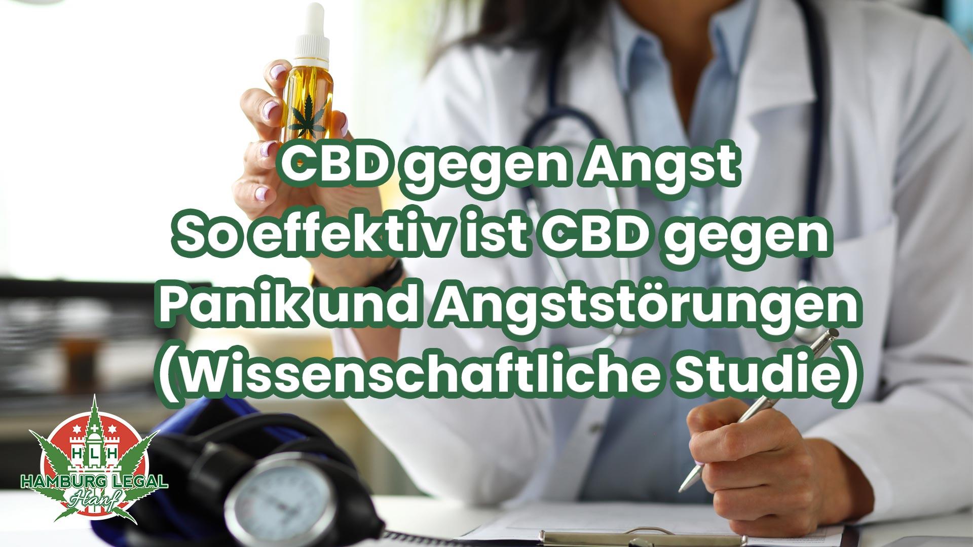 CBD gegen Angst – Studie bestätigt das CBD Angststörungen mindert