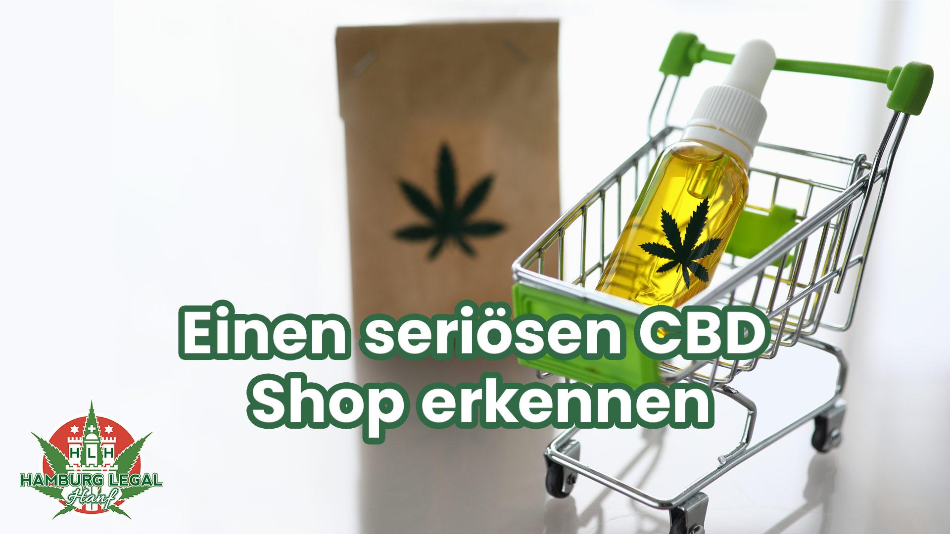 Einen seriösen CBD Shop erkennen